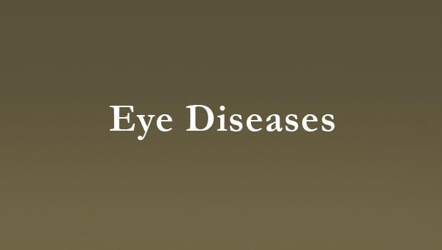 Eye diseases and procedures