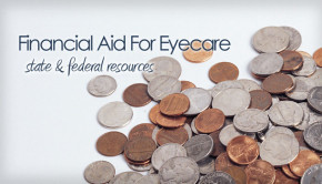 Financial aid for eye care, state and federal resources