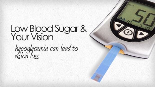 Hypoglycemia Can Lead To Vision Loss