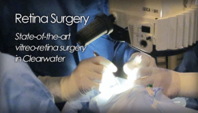 Retina surgery in Clearwater, Florida